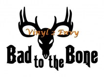 bad to the bone deer 7x5 copy