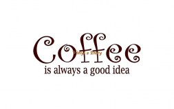 coffee is always a good idea 15x6 curlz copy
